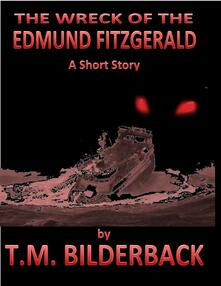 The Wreck Of The Edmund Fitzgerald - A Short Story