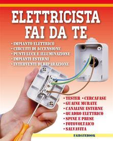 Elettricista fai da te - Valerio Poggi - ebook