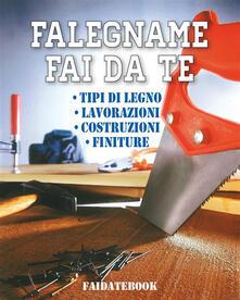 Falegname fai da te - Valerio Poggi - ebook