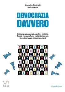 Democrazia Davvero - Maila Nosiglia,Marcello Toninelli - ebook