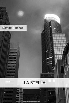 La stella - Davide Rigonat - ebook