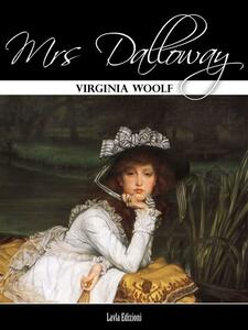 Ebook Mrs. Dalloway. Ediz. inglese Virginia Woolf