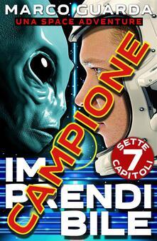 Campione Gratuito: Imprendibile - Una Space Adventure - Marco Guarda - ebook