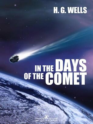 93ac4f4244622e In the Days of the Comet - Wells, H. G. - Ebook in inglese - EPUB | IBS