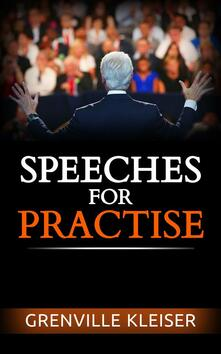 Speeches for Practise - Grenville Kleiser - ebook