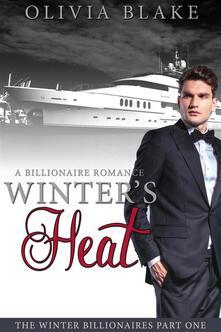 Winter's Heat: A Billionaire Romance