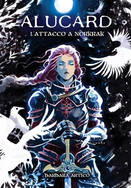 L' attacco a Norkrak - Barbara Artico - ebook