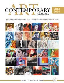 Contemporary art collection. Ediz. illustrata. Vol. 1 - Edizioni Grifio - ebook