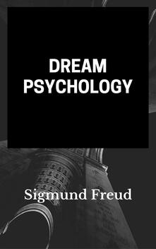 Dream Psychology (annotated)