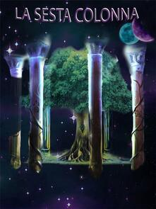 La sesta colonna - Matteo Interlenghi - ebook