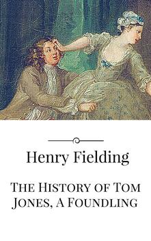 Thehistory of Tom Jones, a foundling