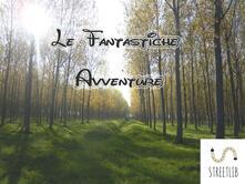 Le fantastiche avventure - Autori Vari - ebook