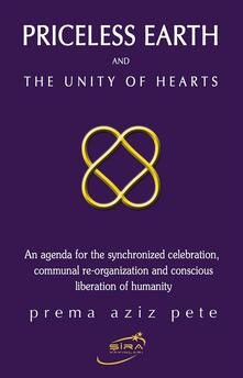The Unity of Hearts and The Priceless Earth