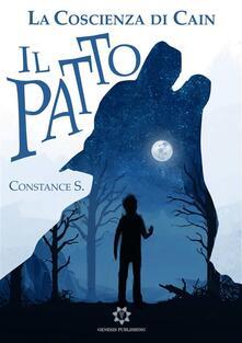 La Coscienza di Cain - Il Patto - Constance S. - ebook
