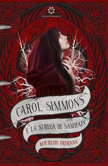 Listadelpopolo.it Carol Simmons e la strega di Samhain Image