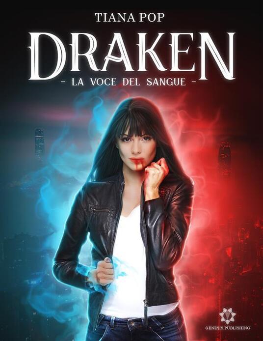 Draken - La voce del sangue - Tiana Pop - ebook