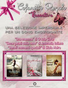 Ebook Cofanetto Regalo Narrativa Cioce, Grazia , Iuliano, Antonella , Maira, Silvia