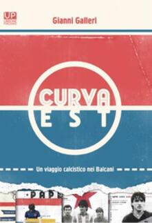 Curva Est - Gianni Galleri - copertina