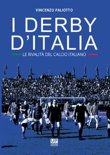 Antondemarirreguera.es I derby d'Italia. Le rivalità del calcio italiano Image