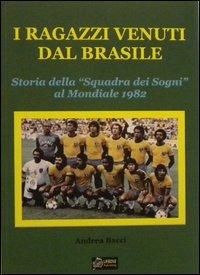 I ragazzi venuti dal Brasile