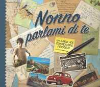 Libro Nonno parlami di te. Un libro per conservare i ricordi Monika Koprivova