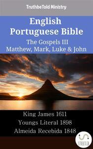 English Portuguese Bible - The Gospels III - Matthew, Mark, Luke & John
