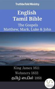 English Tamil Bible - The Gospels - Matthew, Mark, Luke & John