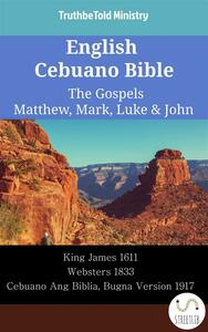 English Cebuano Bible - The Gospels - Matthew, Mark, Luke & John