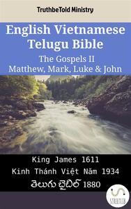 English Vietnamese Telugu Bible - The Gospels II - Matthew, Mark, Luke & John