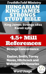 Hungarian King James Strongs Study Bible