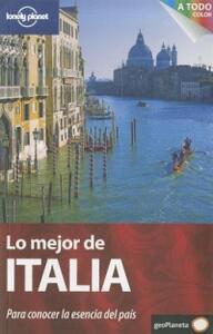 Lo mejor de Italia. Para conocer la esencia del paìs - copertina