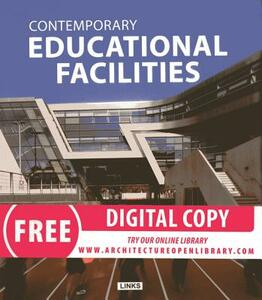 Contemporary educational facilities