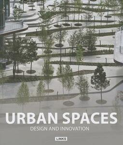 Urban spaces. Design and innovation