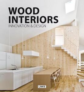 Wooden interiors. Innovation & design - Carles Broto - copertina