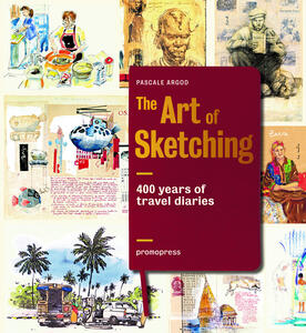 Art of sketching. 400 years of travel diaries