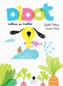 Didot cultiva su huerto - Juliette Vallery - copertina