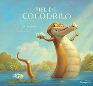 Piel de cocodrilo - José C. Román - copertina
