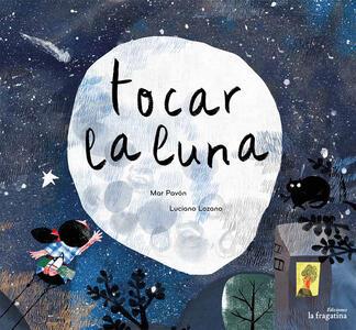 Tocar la luna - Mar Pavón - copertina