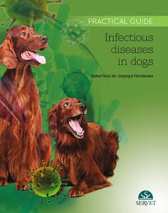 Infectious diseases in dogs. Practical guide
