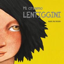 Vitalitart.it Mi chiamo Lentiggini. Ediz. a colori Image