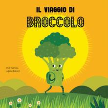 Voluntariadobaleares2014.es Il viaggio del broccolo. Ediz. a colori Image