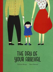 Festivalpatudocanario.es The day of your arrival. Ediz. a colori Image