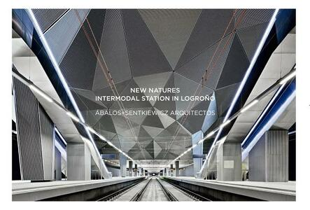 New natures: intermodal station in Logrono?