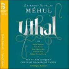 Uthal - CD Audio di Etienne Nicholas Mehul,Choeur de Chambre de Namur