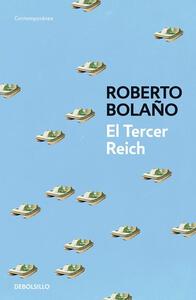 El tercer Reich - Roberto Bolaño - copertina