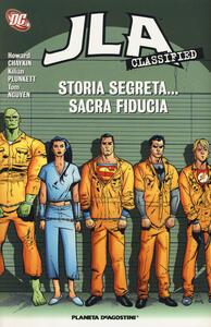 Storia segreta... sacra fiducia. JLA classified. Vol. 4 - Howard Chaykin,Kilian Plunkett,Tom Nguyen - copertina