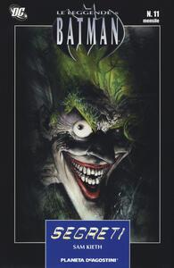 Segreti. Le leggende di Batman. Vol. 11 - Sam Kieth - copertina