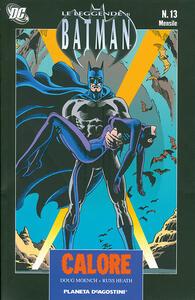 Calore. Leggende di Batman. Vol. 13