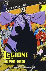 Libro Legione dei supereroi. Vol. 5