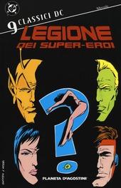 Legione dei super-eroi. Classici DC. Vol. 9